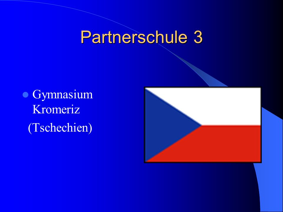 Partnerschule 3 Gymnasium Kromeriz (Tschechien)