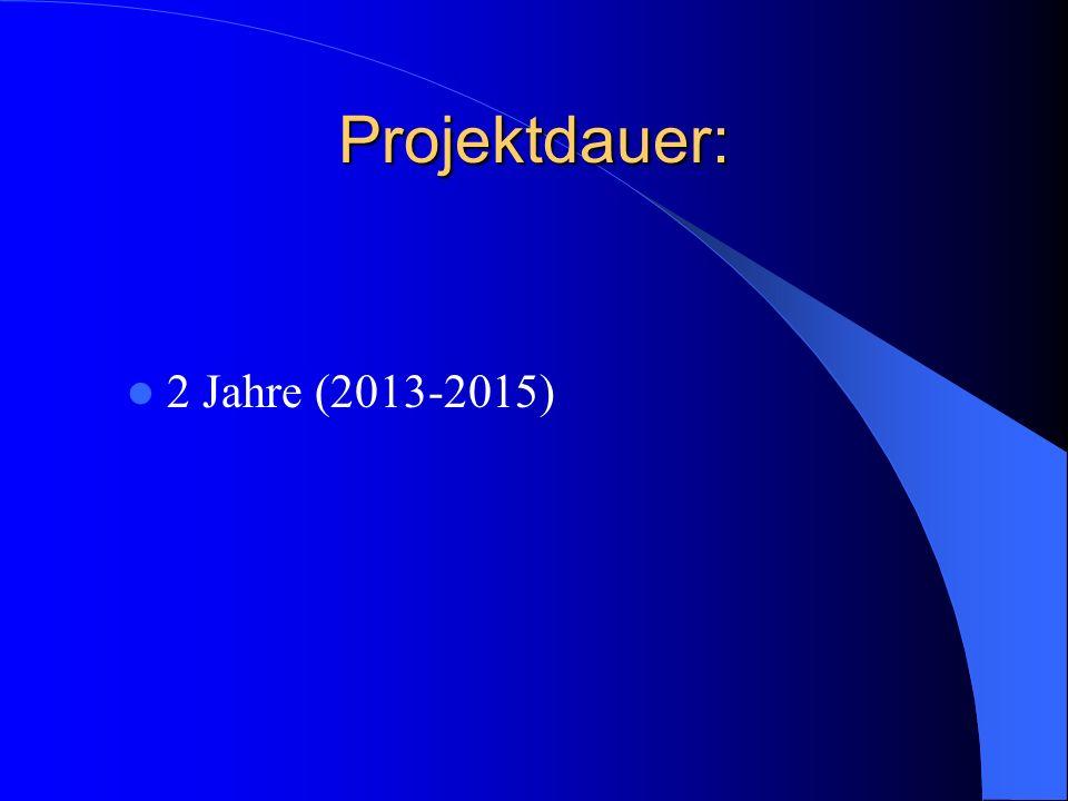 Projektdauer: 2 Jahre (2013-2015)