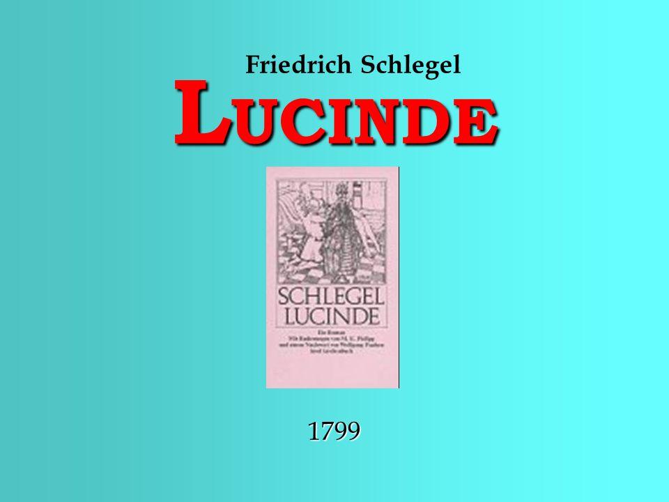 L UCINDE Friedrich Schlegel1799