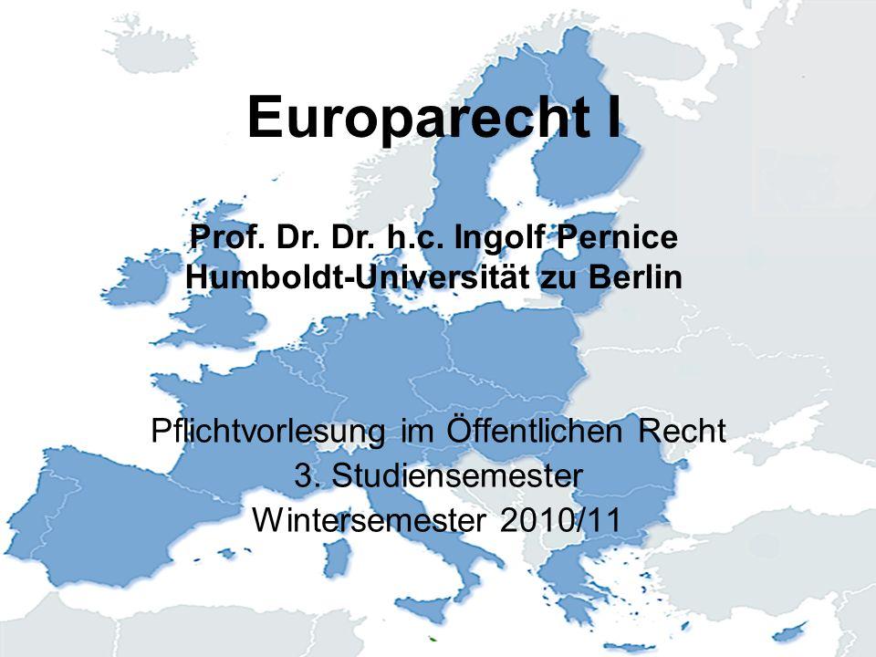 Europarecht I Prof.Dr. Dr. h.c.