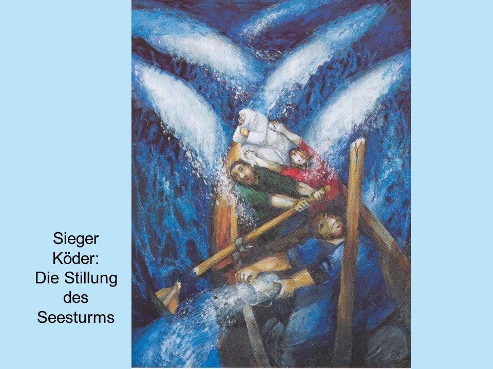 Sieger Köder: Die Stillung des Seesturms