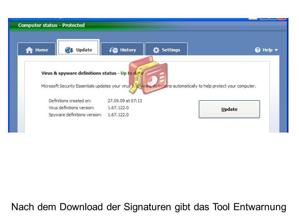 Nach dem Download der Signaturen gibt das Tool Entwarnung