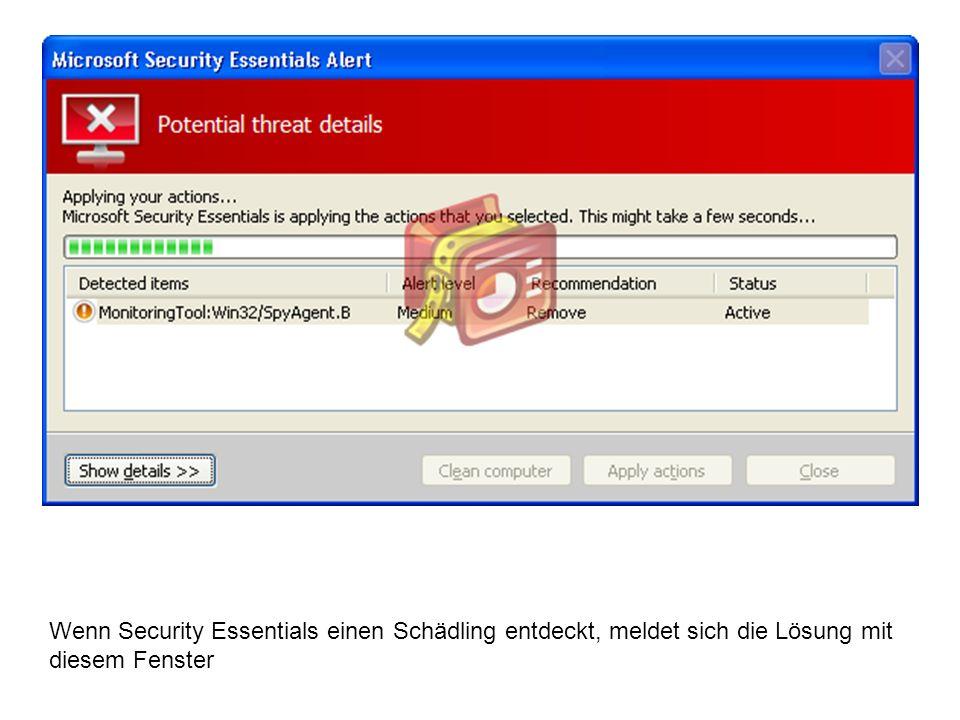 Wenn Security Essentials einen Schädling entdeckt, meldet sich die Lösung mit diesem Fenster