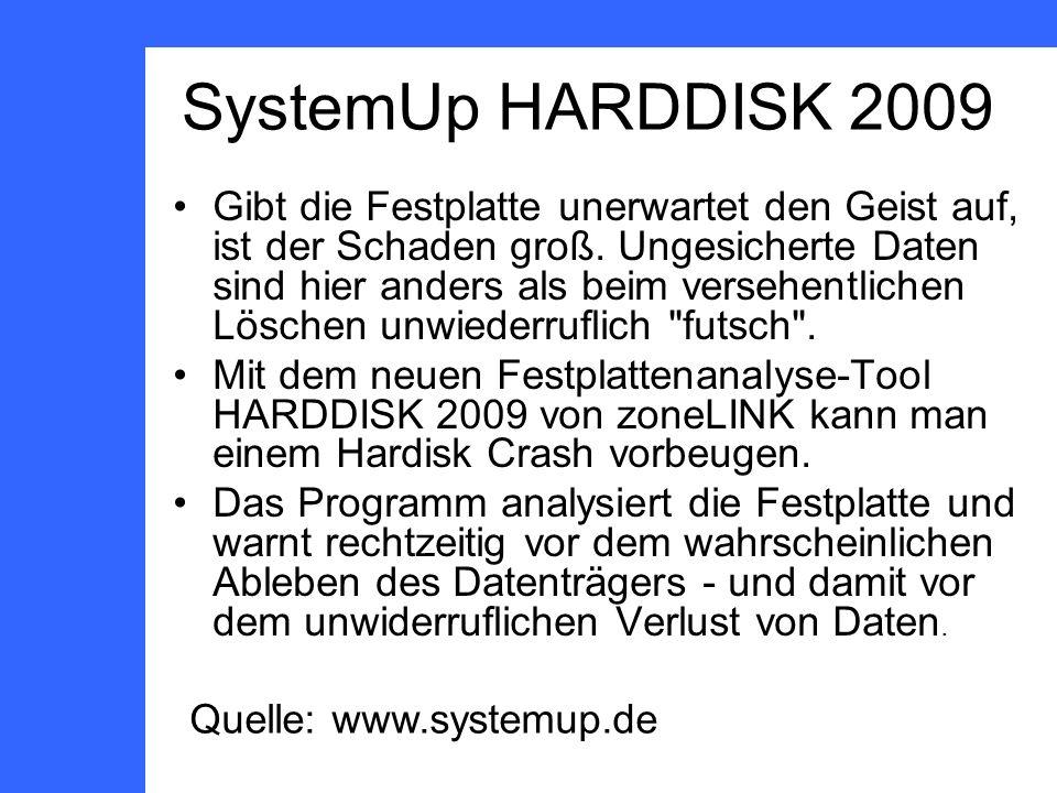 SystemUp HARDDISK 2009 Gibt die Festplatte unerwartet den Geist auf, ist der Schaden groß.
