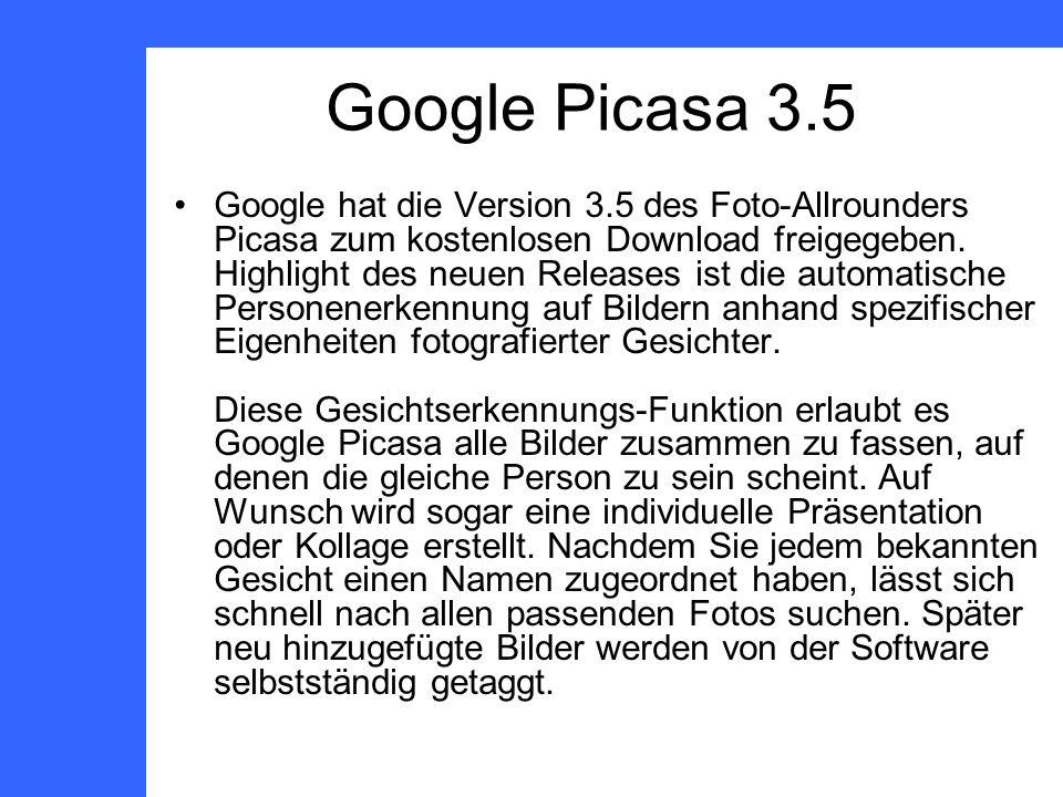 Google hat die Version 3.5 des Foto-Allrounders Picasa zum kostenlosen Download freigegeben.