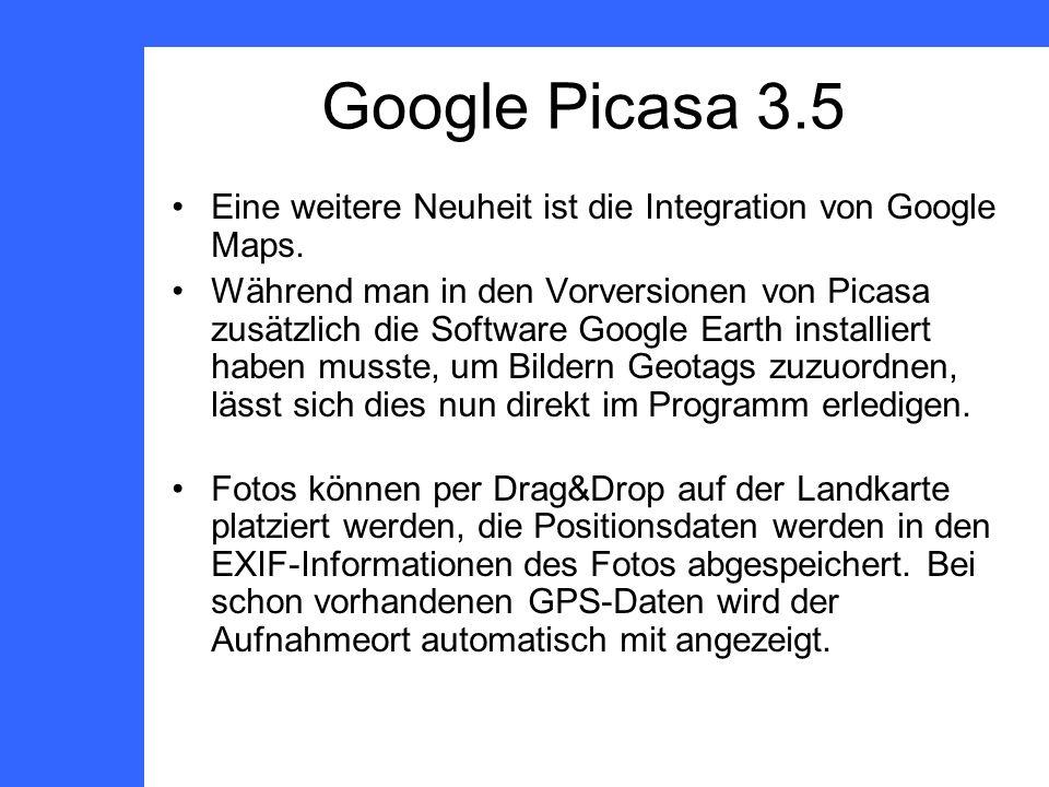 Google Picasa 3.5 Eine weitere Neuheit ist die Integration von Google Maps.