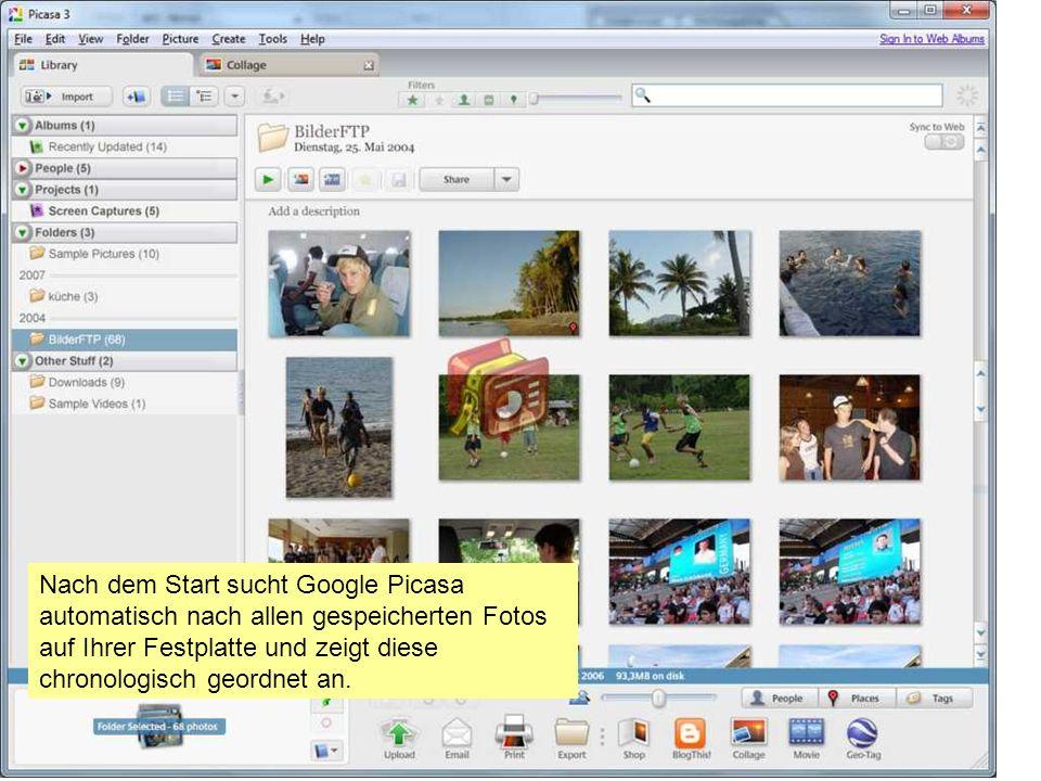 Nach dem Start sucht Google Picasa automatisch nach allen gespeicherten Fotos auf Ihrer Festplatte und zeigt diese chronologisch geordnet an.