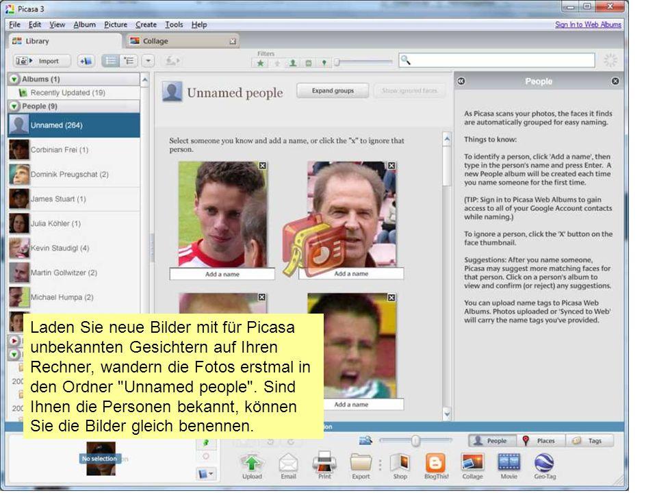 Laden Sie neue Bilder mit für Picasa unbekannten Gesichtern auf Ihren Rechner, wandern die Fotos erstmal in den Ordner Unnamed people .