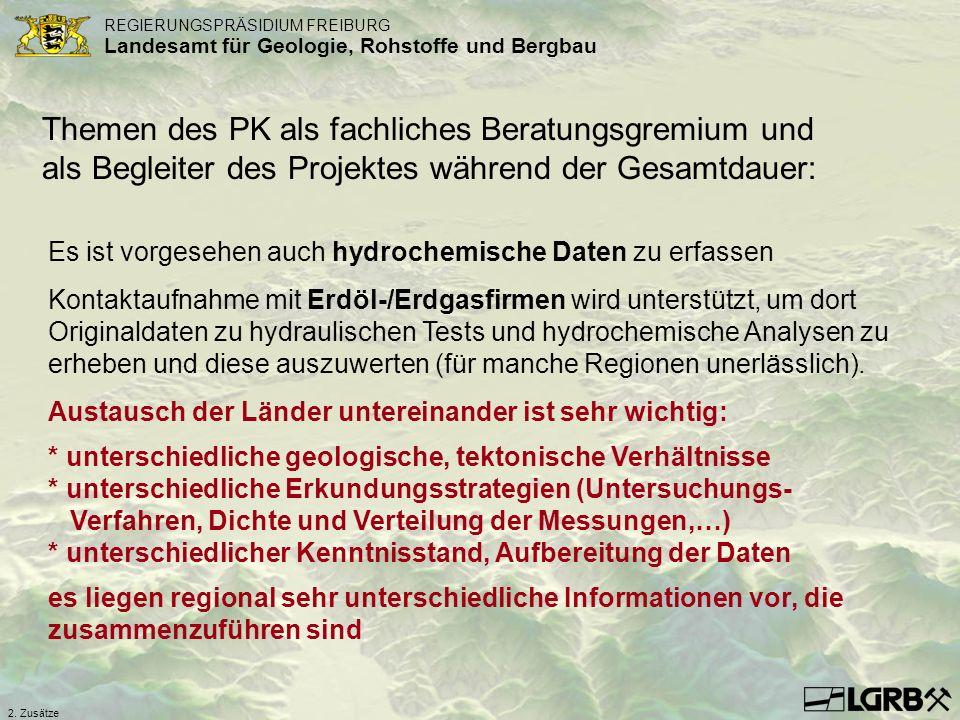 REGIERUNGSPRÄSIDIUM FREIBURG Landesamt für Geologie, Rohstoffe und Bergbau 2. Zusätze Es ist vorgesehen auch hydrochemische Daten zu erfassen Kontakta