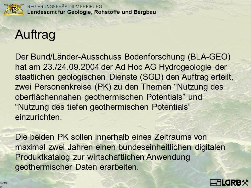 REGIERUNGSPRÄSIDIUM FREIBURG Landesamt für Geologie, Rohstoffe und Bergbau Auftra g Der Bund/Länder-Ausschuss Bodenforschung (BLA-GEO) hat am 23./24.0