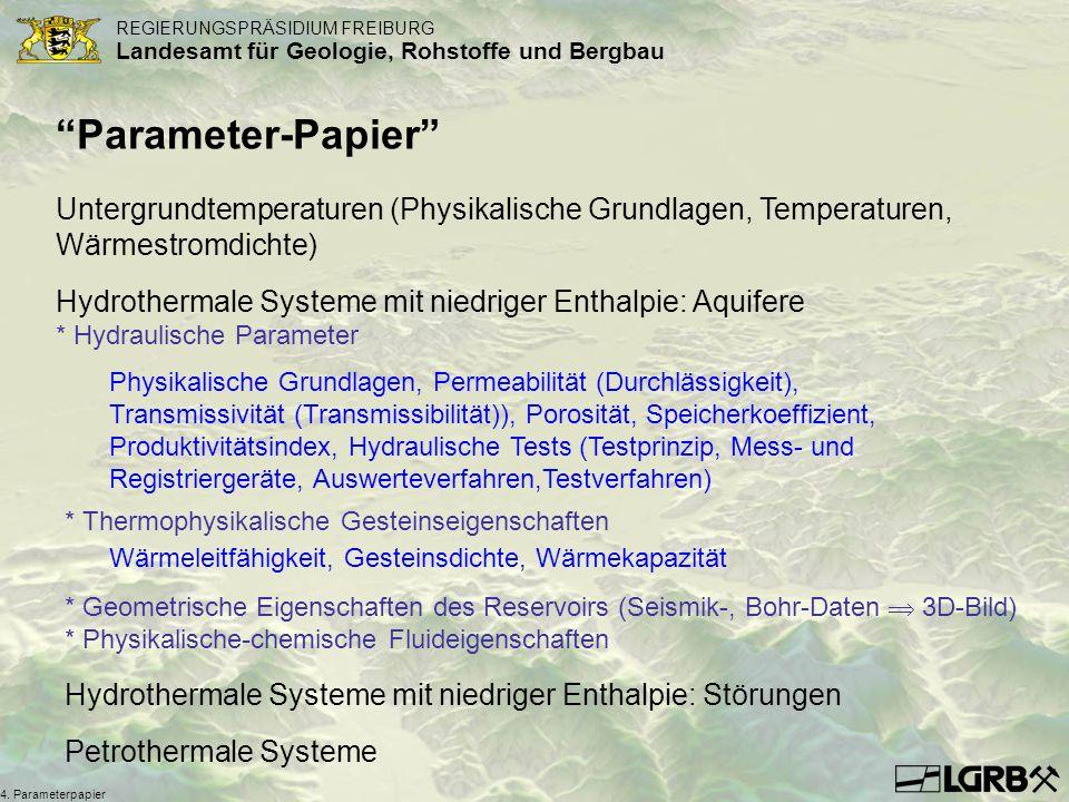 REGIERUNGSPRÄSIDIUM FREIBURG Landesamt für Geologie, Rohstoffe und Bergbau 4. Parameterpapier Parameter-Papier Untergrundtemperaturen (Physikalische G