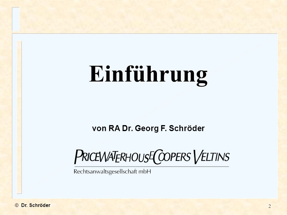 3 Einführung © Dr. Schröder