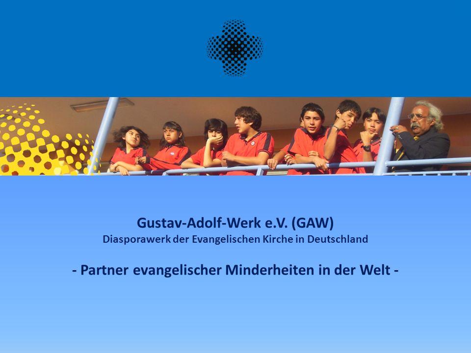 Gustav-Adolf-Werk e.V.Diasporawerk der Evangelischen Kirche in Deutschland Gustav II.
