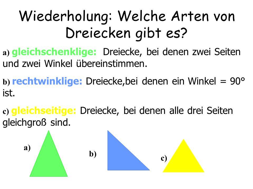 Wiederholung: Welche Arten von Dreiecken gibt es.