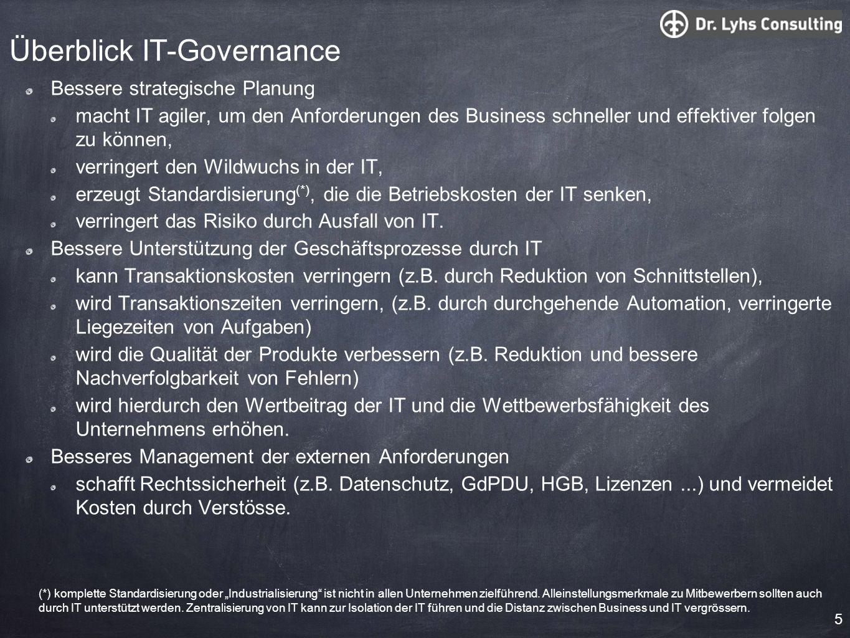 Überblick IT-Governance Bessere strategische Planung macht IT agiler, um den Anforderungen des Business schneller und effektiver folgen zu können, ver