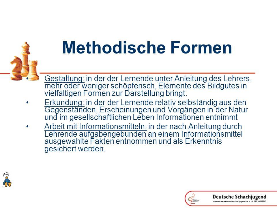 Methodische Formen Gestaltung: in der der Lernende unter Anleitung des Lehrers, mehr oder weniger schöpferisch, Elemente des Bildgutes in vielfältigen Formen zur Darstellung bringt.