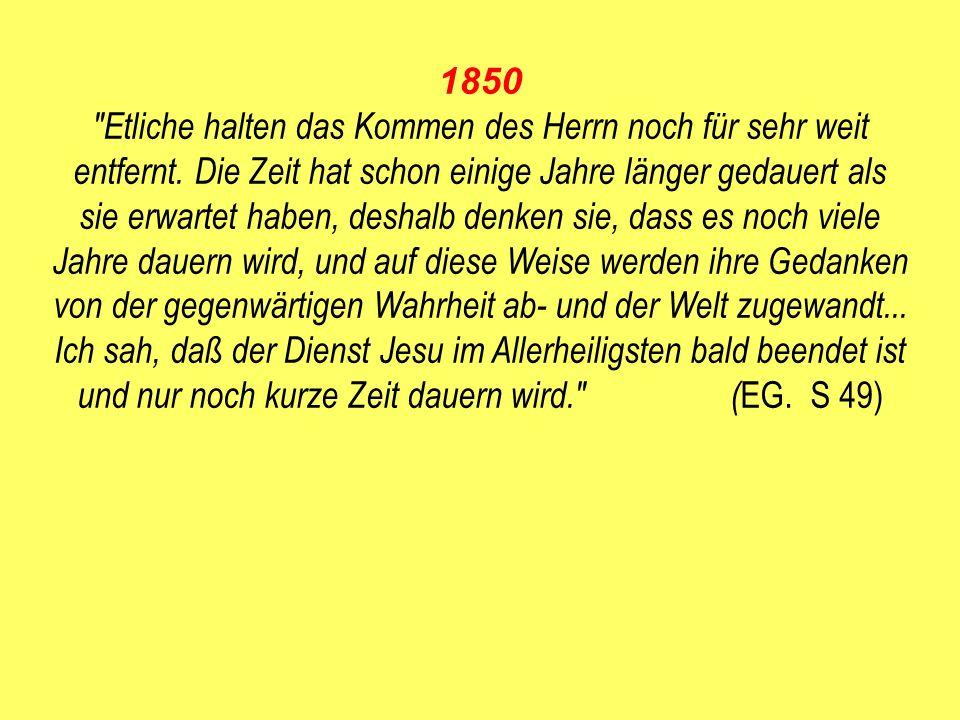 1850 Etliche halten das Kommen des Herrn noch für sehr weit entfernt.