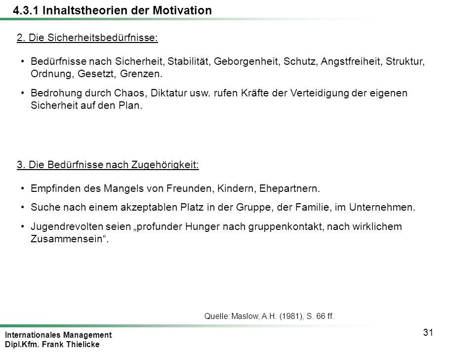Internationales Management Dipl.Kfm.Frank Thielicke 31 2.