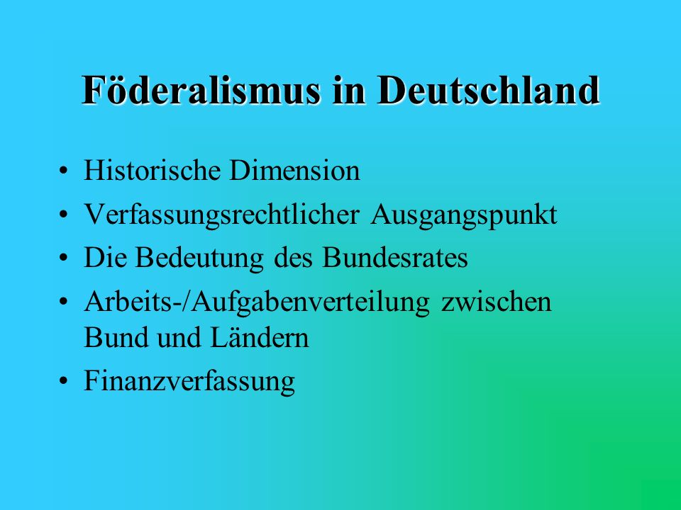 ÜBERSICHT 1. Allgemeines zum Föderalismus 2. Föderalismus in Deutschland 3. Stärken und Schwächen 4. Mögliche Lösungsstrategien 5. Diskussionsthesen