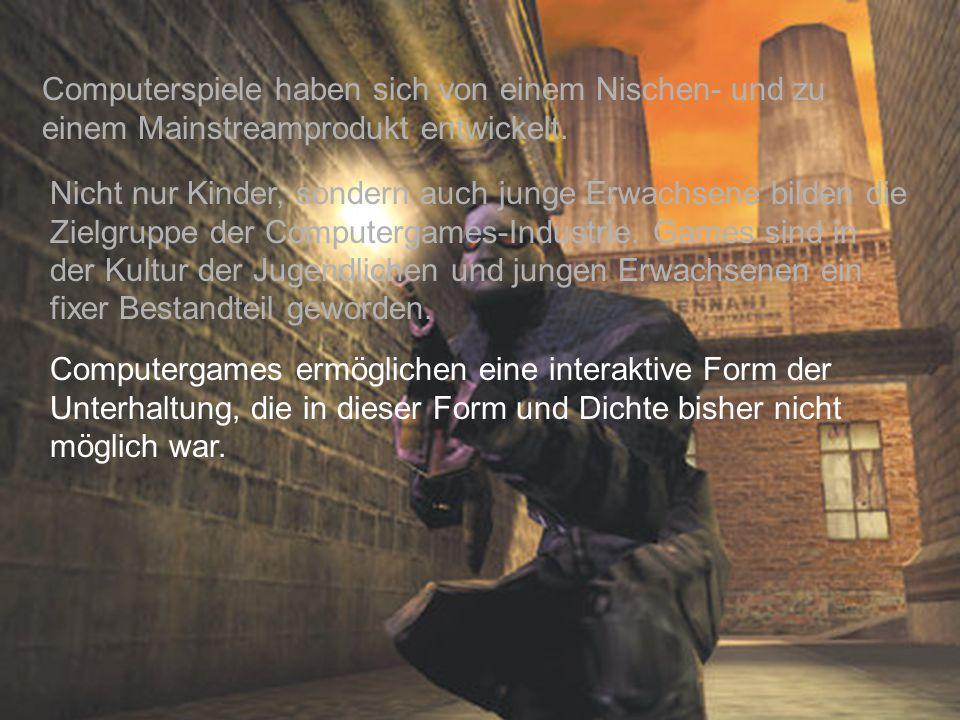 74 Computerspiele haben sich von einem Nischen- und zu einem Mainstreamprodukt entwickelt.