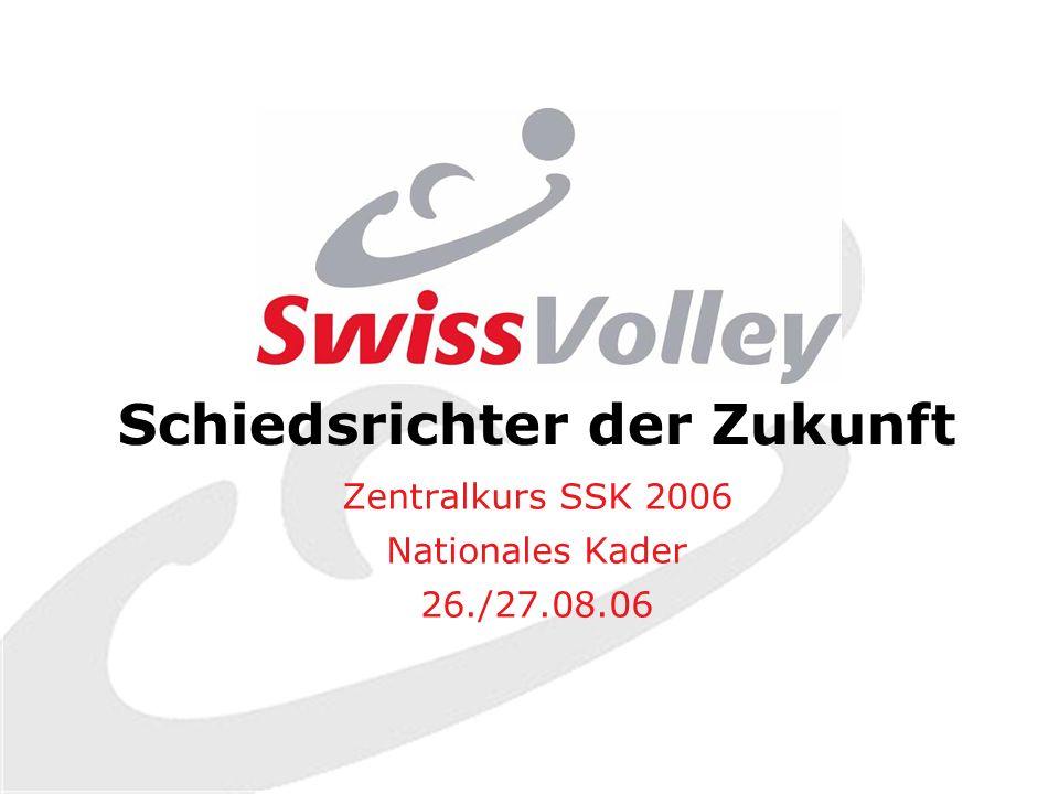 Schiedsrichter der Zukunft Zentralkurs SSK 2006 Nationales Kader 26./27.08.06