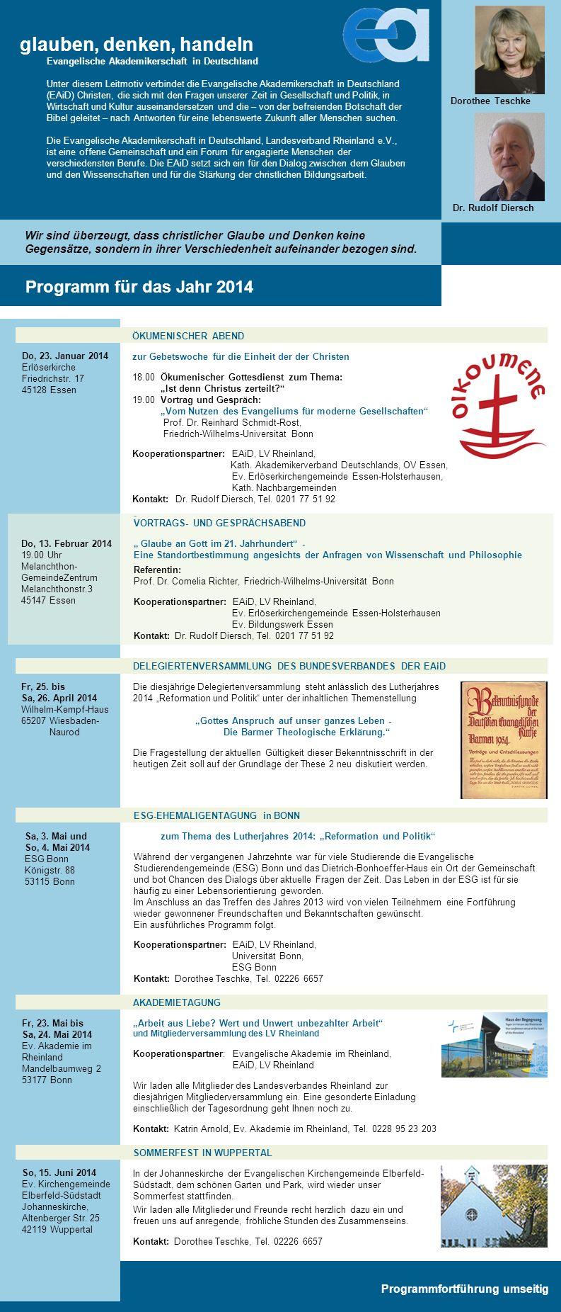 Dorothee Teschke Dr. Rudolf Diersch Programm für das Jahr 2014 AKADEMIETAGUNG Arbeit aus Liebe.