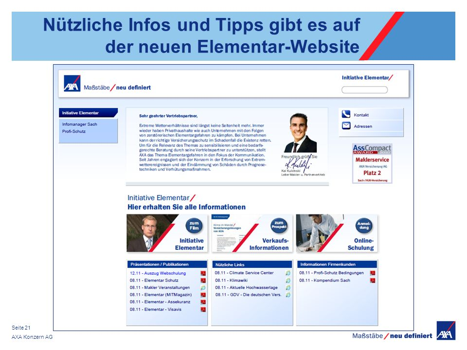 AXA Konzern AG Seite 21 Nützliche Infos und Tipps gibt es auf der neuen Elementar-Website