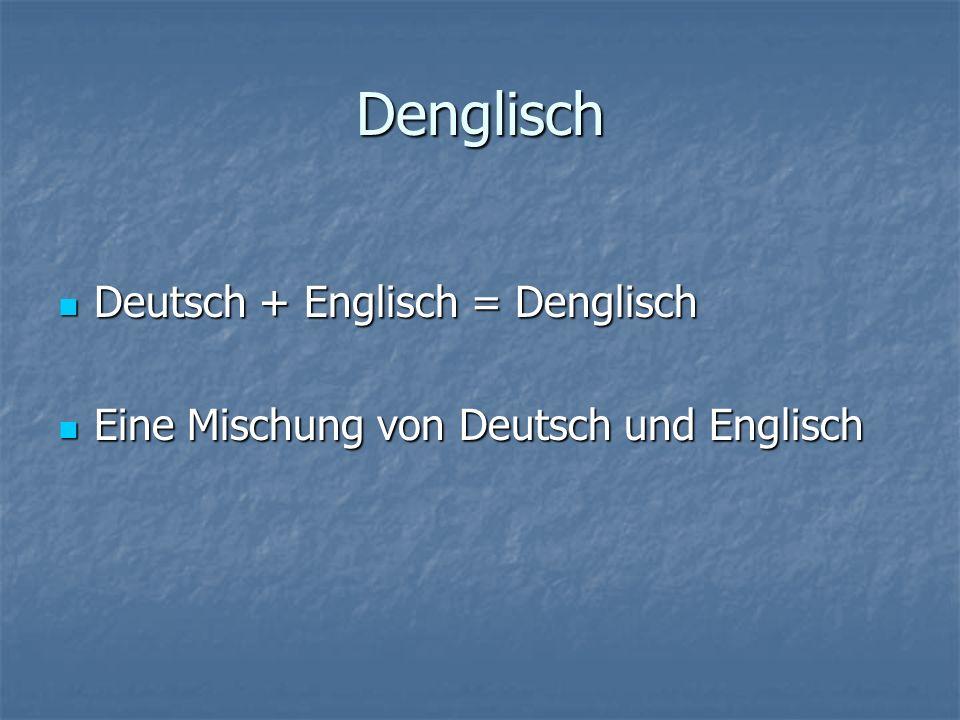 Was ist Denglisch? By Dustin Noll Deutschlandkunde