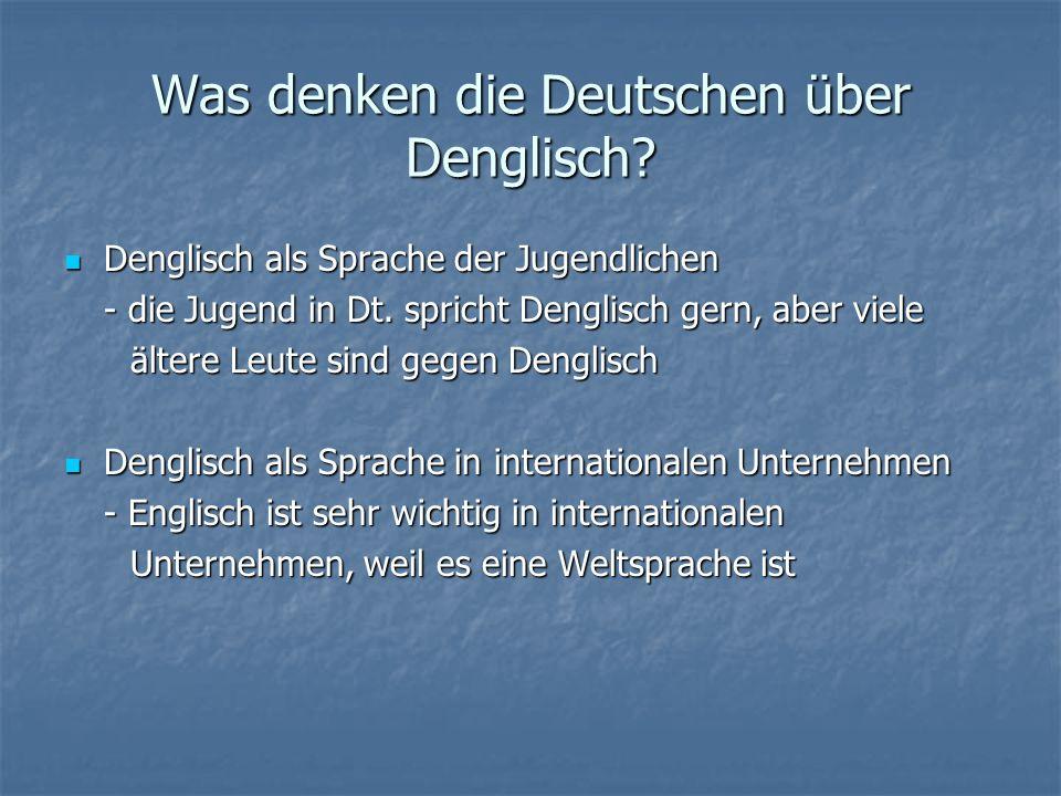 Denglisch als Kunstsprache Musik- Two Worlds von Gayle Tofts und Raine Bielfeldt Musik- Two Worlds von Gayle Tofts und Raine Bielfeldt Gedicht- 1) In the Sauna Gedicht- 1) In the Sauna 2) Ein Weihnachtsgedicht 2) Ein Weihnachtsgedicht http://www.swaesche.de/xmasfun/gedichte/gedicht1.htm http://www.swaesche.de/xmasfun/gedichte/gedicht1.htm