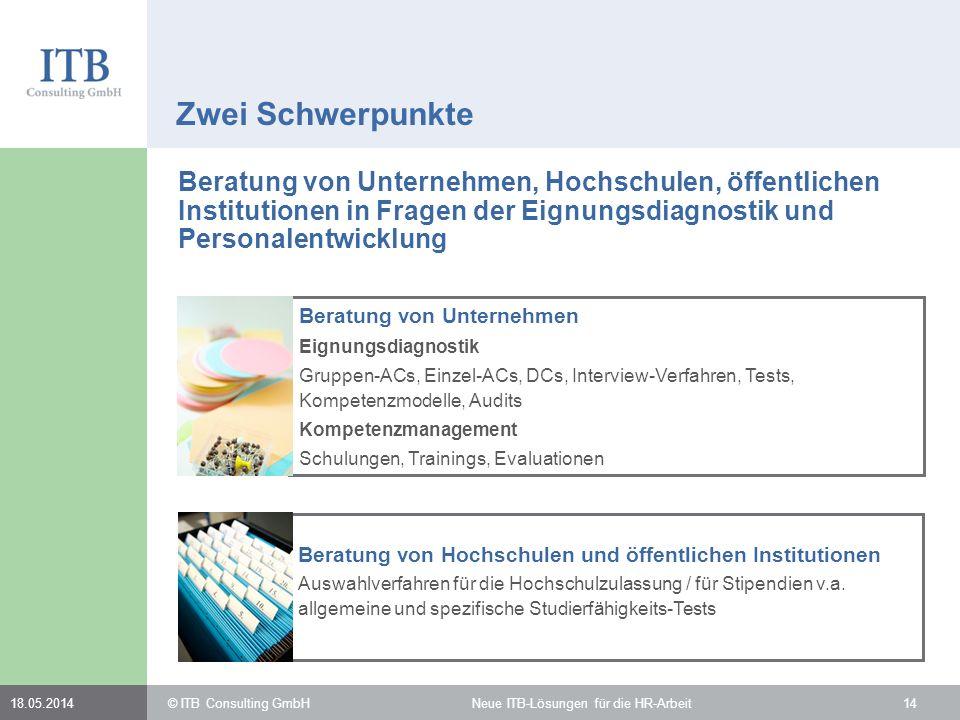 Beratung von Hochschulen und öffentlichen Institutionen Auswahlverfahren für die Hochschulzulassung / für Stipendien v.a. allgemeine und spezifische S