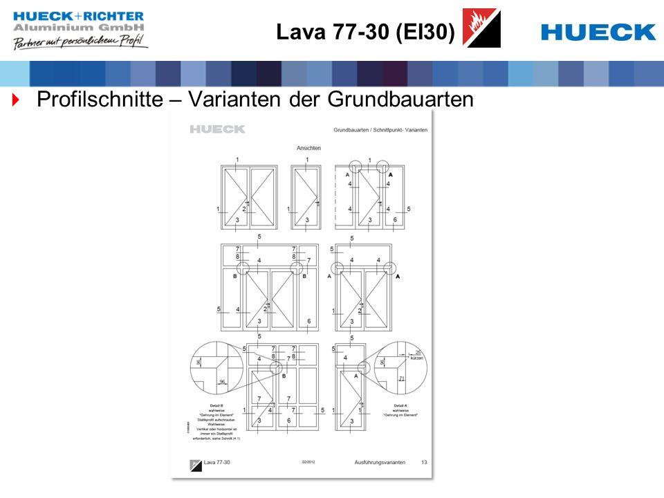 Lava 77-30 (EI30) Profilschnitte – Varianten der Grundbauarten