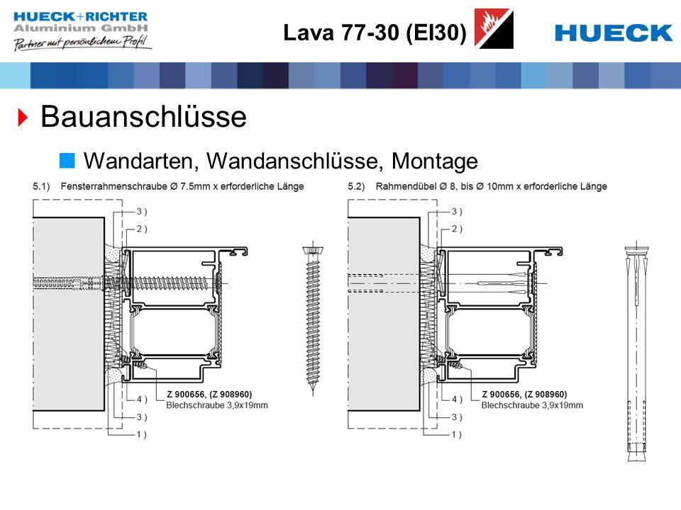 Lava 77-30 (EI30) Bauanschlüsse Wandarten, Wandanschlüsse, Montage