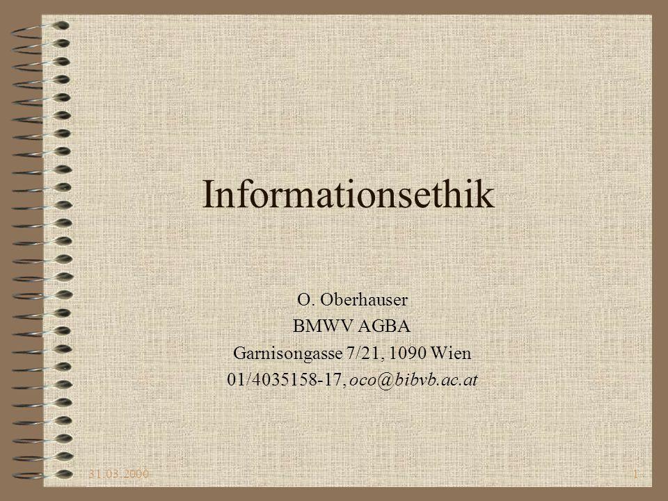 31.03.200022 Ethische Aspekte bei der Sammlung und Erschliessung von Information Auswahl von Information –Auswahl: Ausschluss entspr.