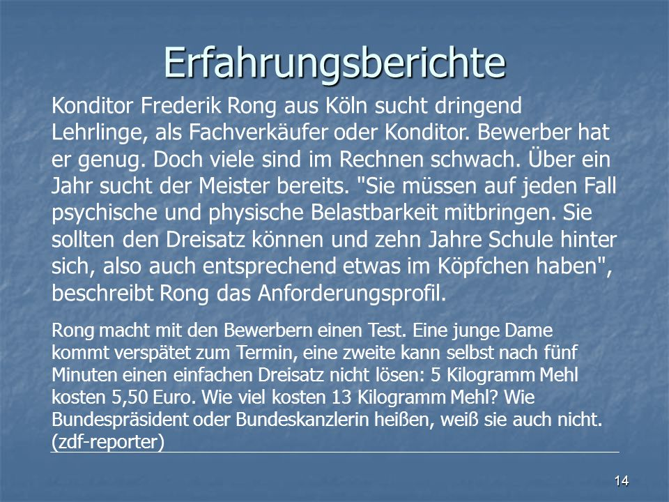 14 Konditor Frederik Rong aus Köln sucht dringend Lehrlinge, als Fachverkäufer oder Konditor.