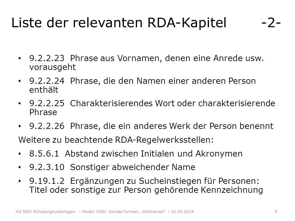 Liste der relevanten RDA-Kapitel -2- 9.2.2.23 Phrase aus Vornamen, denen eine Anrede usw.