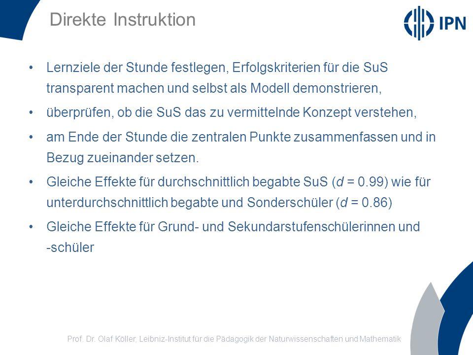 Prof. Dr. Olaf Köller, Leibniz-Institut für die Pädagogik der Naturwissenschaften und Mathematik Direkte Instruktion Lernziele der Stunde festlegen, E