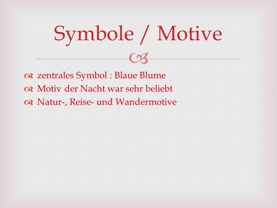 zentrales Symbol : Blaue Blume Motiv der Nacht war sehr beliebt Natur-, Reise- und Wandermotive Symbole / Motive