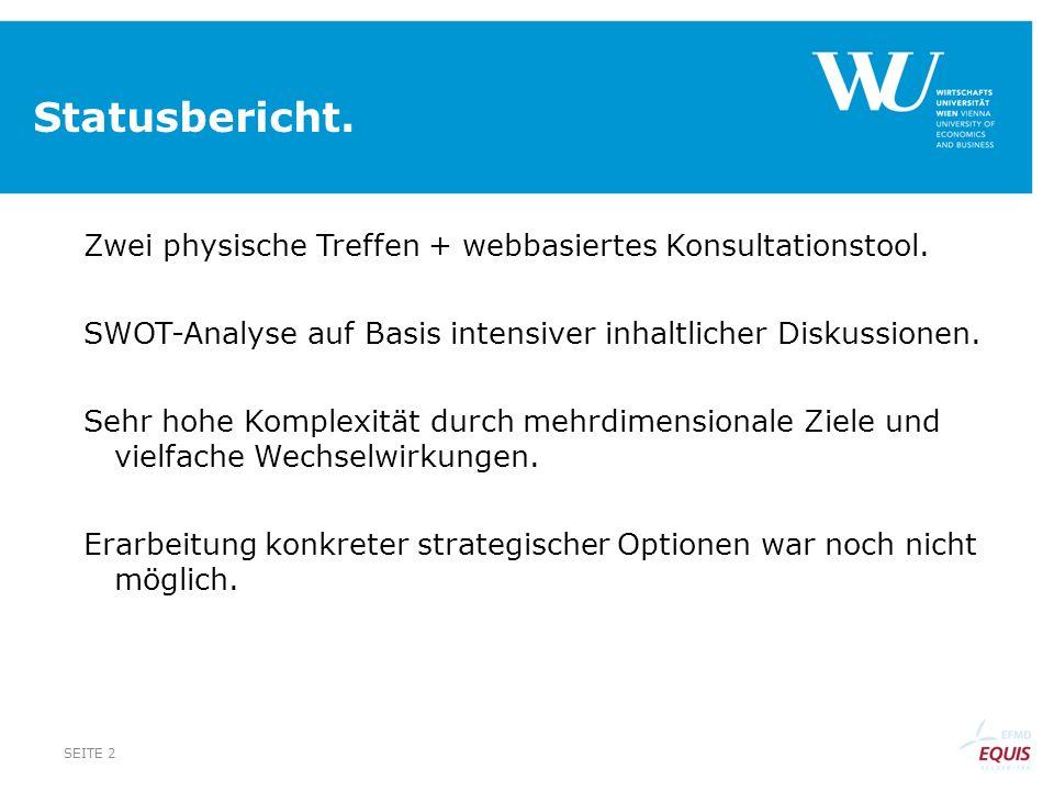 Statusbericht. Zwei physische Treffen + webbasiertes Konsultationstool.