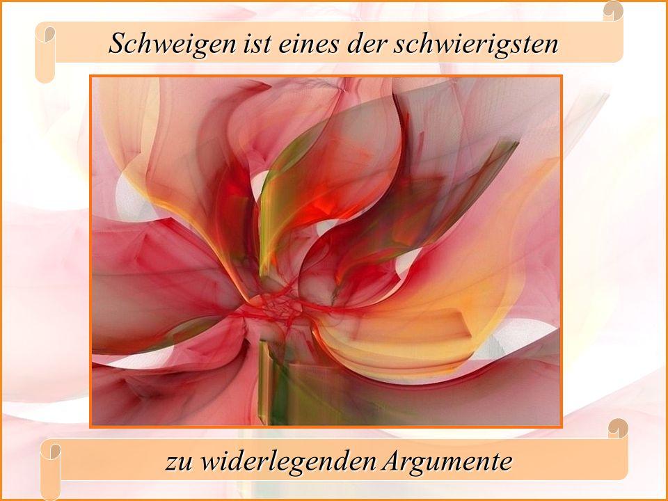 Schweigen ist eines der schwierigsten zu widerlegenden Argumente