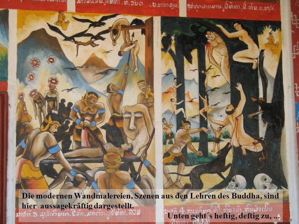 Die modernen Wandmalereien, Szenen aus den Lehren des Buddha, sind hier aussagekräftig dargestellt.