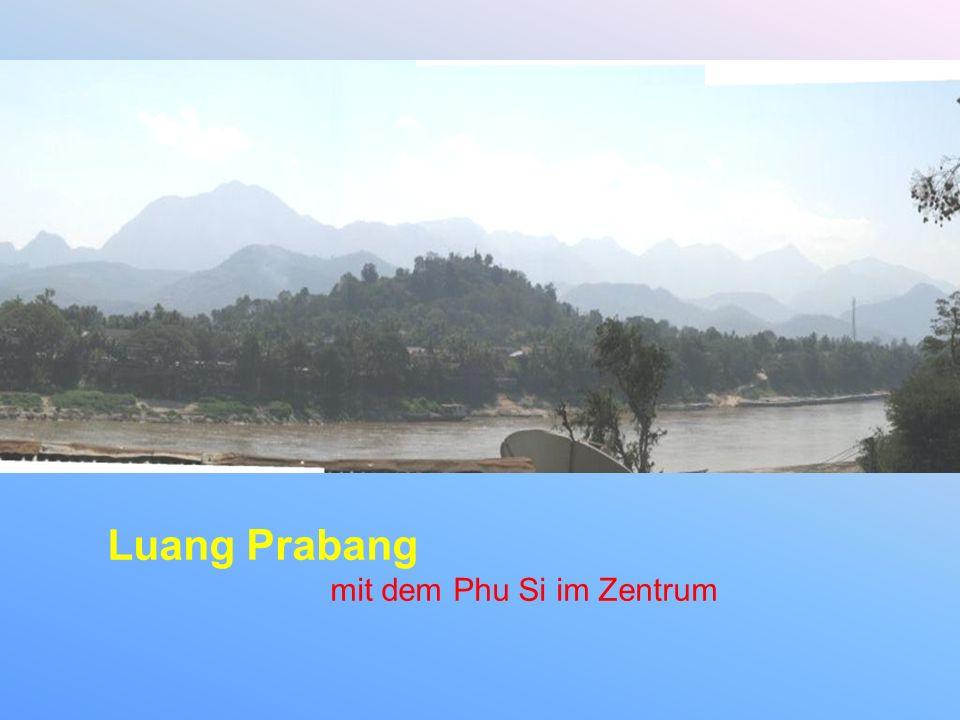 Luang Prabang mit dem Phu Si im Zentrum