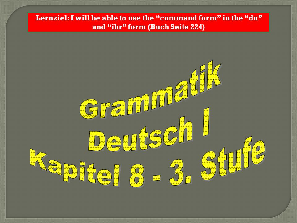 Lernziel: I will be able to use the conjunctions denn and weil using the correct word order Grammatik Handout Seite 6 _________ und _______ are both _________________ and mean ____________ in English.