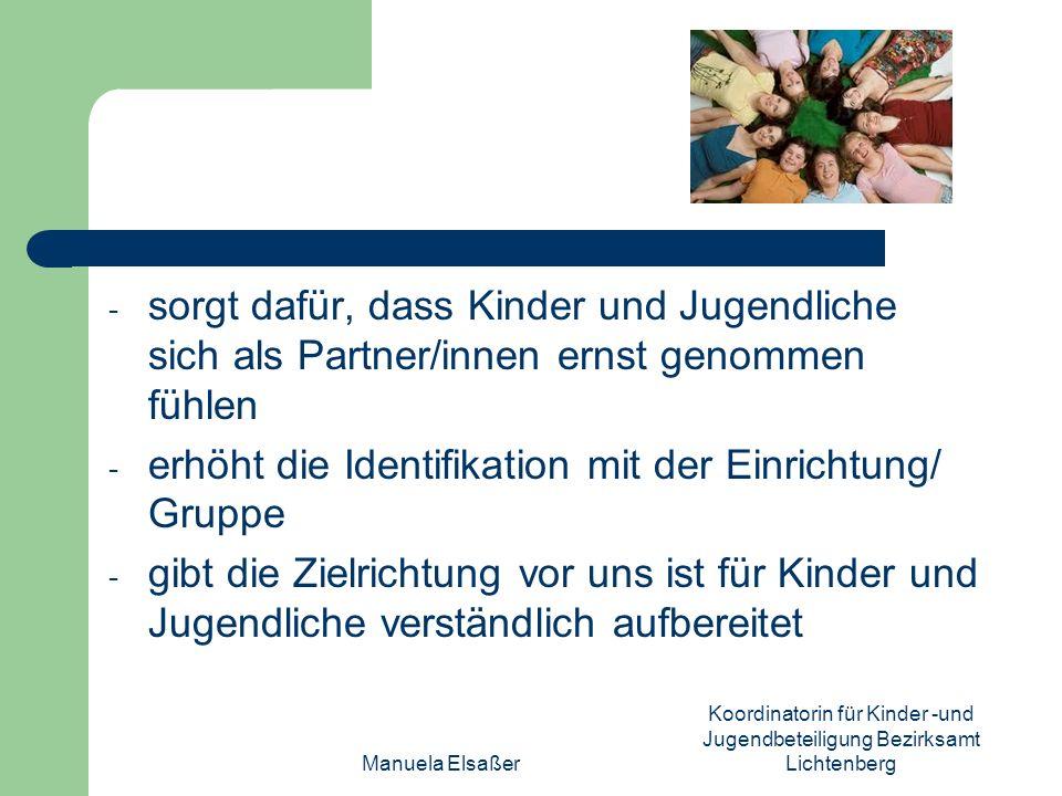 Manuela Elsaßer Koordinatorin für Kinder -und Jugendbeteiligung Bezirksamt Lichtenberg - sorgt dafür, dass Kinder und Jugendliche sich als Partner/inn