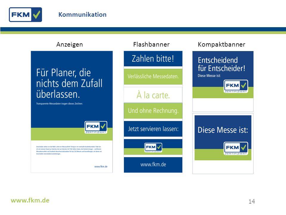 www.fkm.de Kommunikation 14 Anzeigen Flashbanner Kompaktbanner