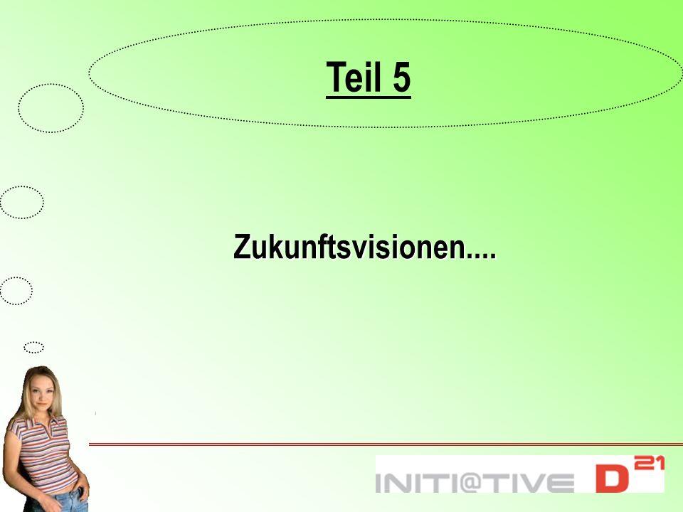 Zukunftsvisionen.... Teil 5