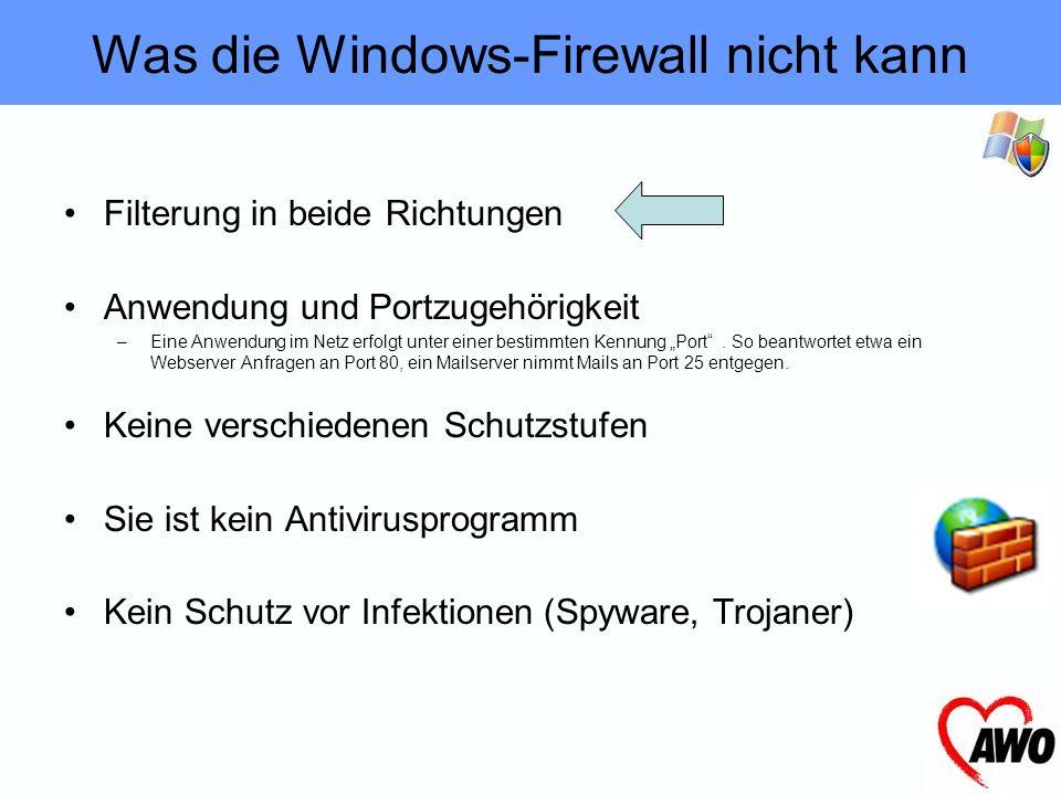 sie Schützt vor Angriffen aus dem Internet sie Schützt vor ungewollten Zugriffen Integriert in Wind XP seit SP2 es ist keine Installation notwendig (W