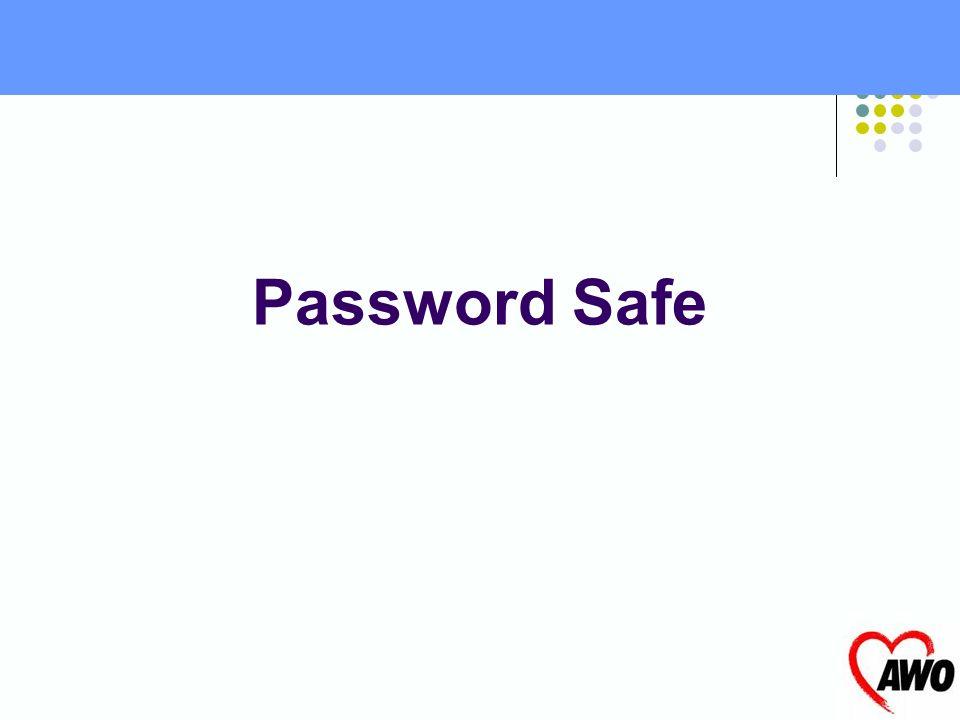 1. Merken ! 2. Ausgangswort/-phrase aufschreiben 3. falls aufgeschrieben: sicher entfernter Ort 4. Password ins Safe Richtlinien zur Verwahrung