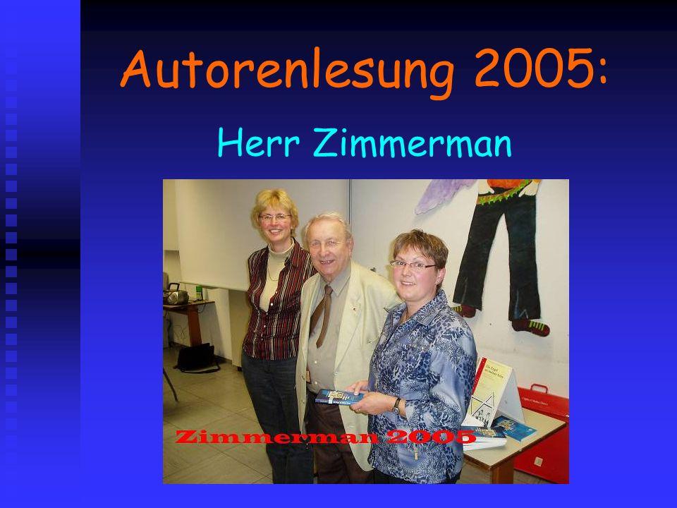 Autorenlesung 2005: Herr Zimmerman