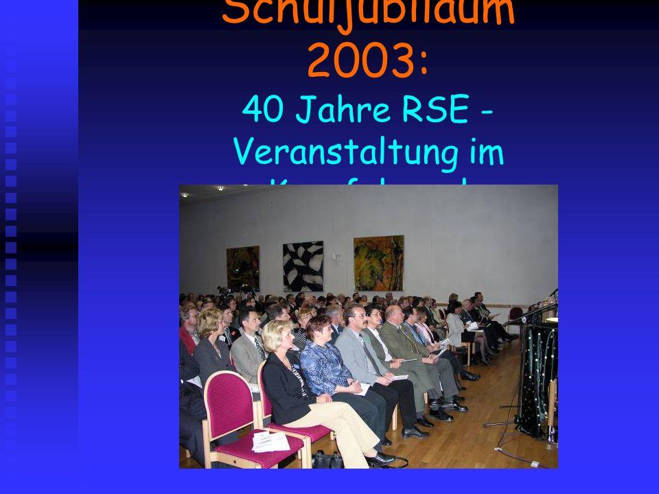 Schuljubiläum 2003: 40 Jahre RSE - Veranstaltung im Kurpfalzsaal