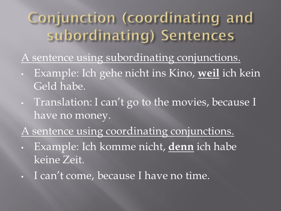 A sentence using subordinating conjunctions.